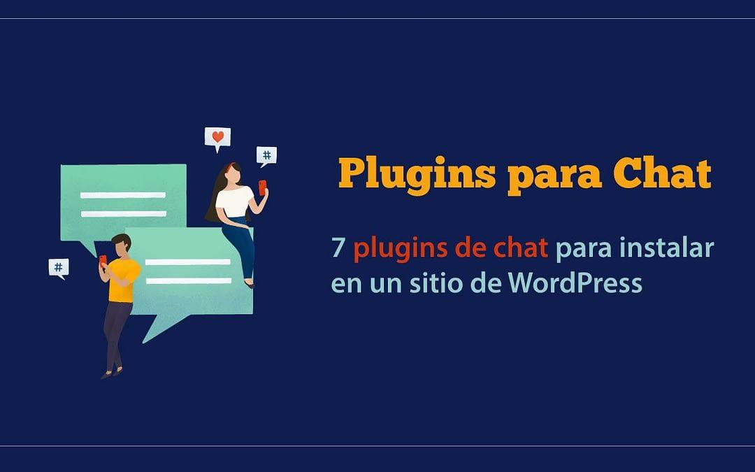 7 Mejores Plugins de Chat para WordPress